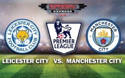 EPL Betting Preview: Leicester City vs. Manchester City – Monday, May 6, 2019
